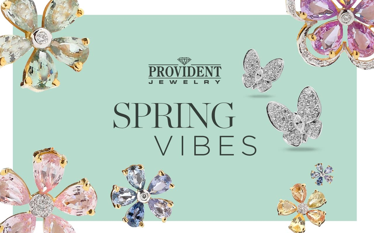 Spring Time Vibes at Provident Jewelry